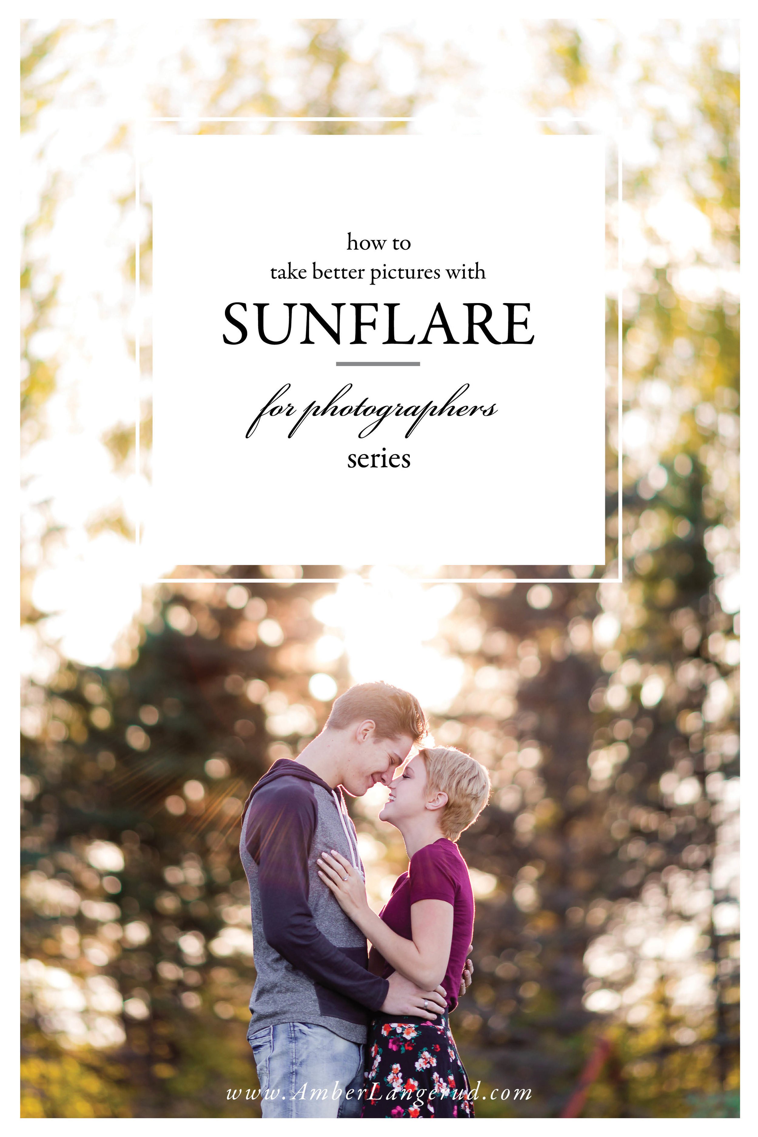 3 tips to better sunflare images every time