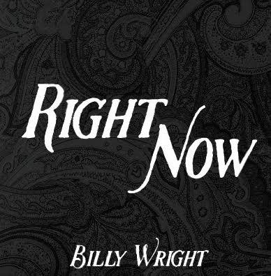 Get your copy of Right Now - CD Baby: http://www.cdbaby.com/m/cd/billywright3Spotify: https://open.spotify.com/album/4HGtVM...Apple Music: https://itun.es/us/xPDtcbAmazon: http://bit.ly/RightNowAmazonGoogle Play: http://bit.ly/RightNowGoogleP
