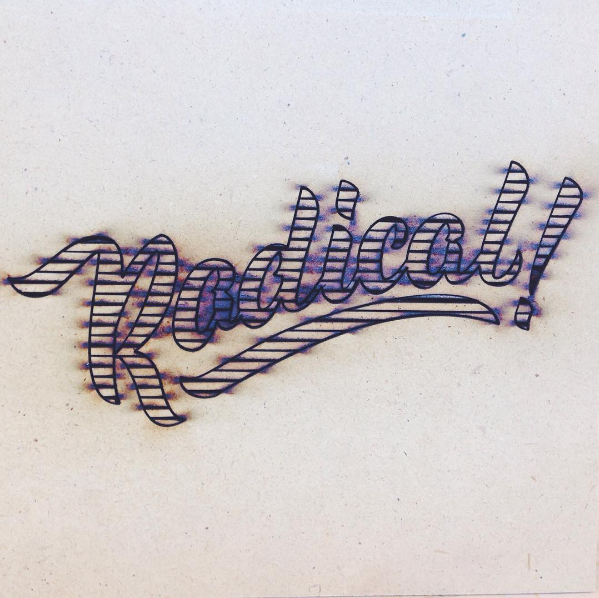 Laser cut from a vectorized file of hand lettering