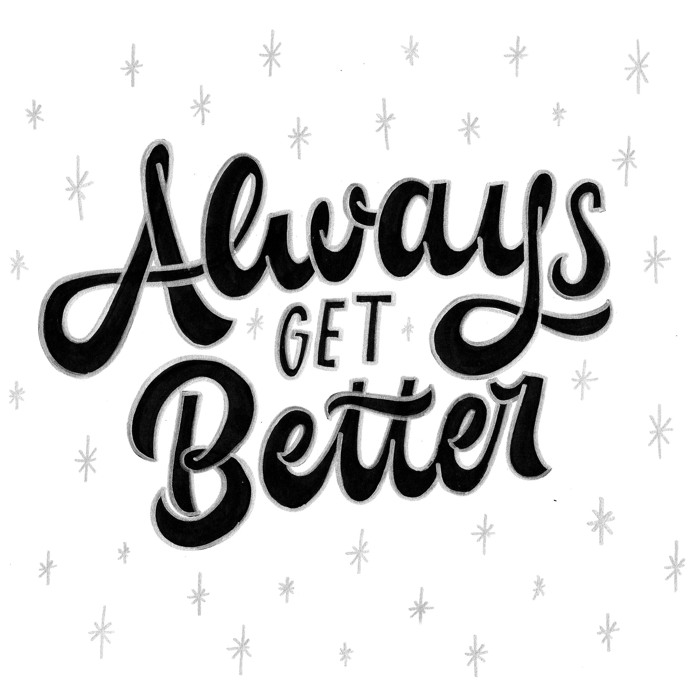 always-get-better.jpg