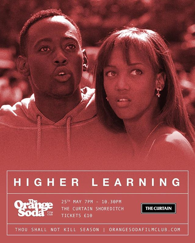 Showing Next - HIGHER LEARNING  In John Singleton's powerful portrait of college life in the 1990s, a group of incoming freshmen at Columbus University struggle to find themselves and adjust to newfound independence.  Location - The Curtain Doors Open - 7pm Film Starts - 7.30pm SHARP  Tickets available @ link in our bio 🎥🍊 #cinema #film #movies #entertainment #filmmaking #thecurtain #orangesodafilmclub #popcorn #orangesoda  #drama #1995 #johnsingleton #higherlearning
