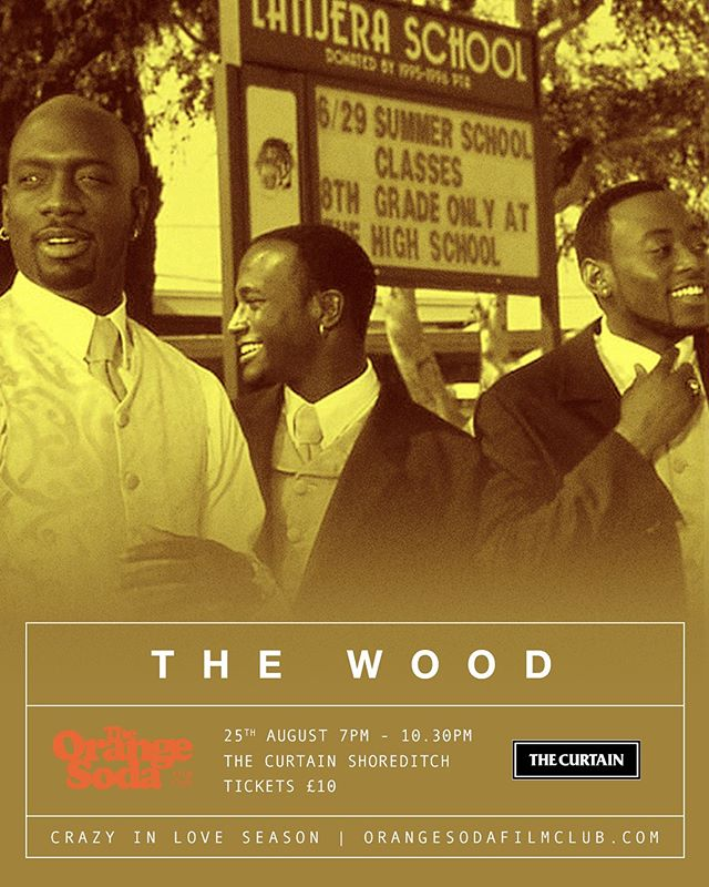 Showing Next - THE WOOD  A coming of age film directed by Rick Famuyiwa and starring Omar Epps, Richard T. Jones and Taye Diggs. While dealing with a friend's cold feet on his wedding day, a writer reminisces about his youth with his best friends.  The Wood Sunday 25th August Doors Open - 7pm Film Starts - 7.30pm SHARP  Tickets available @ link in our bio 🎥🍊 #cinema #film #movies #entertainment #filmmaking #thecurtain #orangesodafilmclub #popcorn #orangesoda #1999