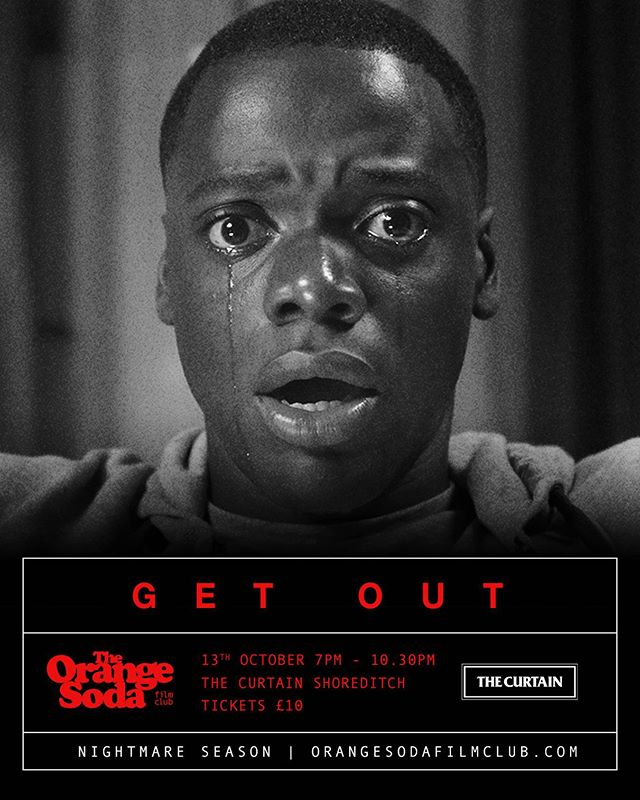 Showing Next - GET OUT  A young African-American visits his white girlfriend's parents for the weekend, where his simmering uneasiness about their reception of him eventually reaches a boiling point.  Get Out Sunday 13th October  Doors Open - 7pm Film Starts - 7.30pm SHARP  Tickets available @ link in our bio 🎥🍊 #cinema #film #movies #entertainment #filmmaking #thecurtain #orangesodafilmclub #popcorn #orangesoda