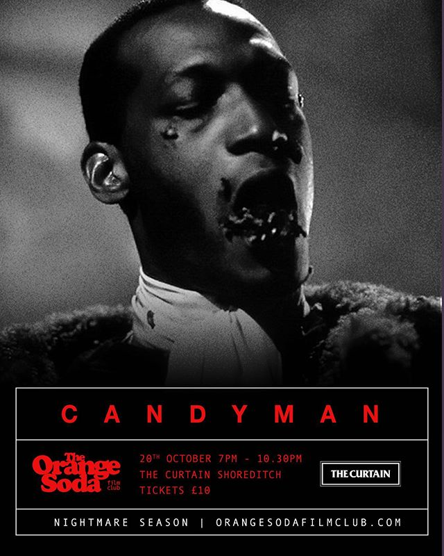 Showing Next - CANDYMAN  The Candyman, a murderous soul with a hook for a hand, is accidentally summoned to reality by a skeptic grad student researching the monster's myth.  Candyman Sunday 20th October  Doors Open - 7pm Film Starts - 7.30pm SHARP  Tickets available @ link in our bio 🎥🍊 #cinema #film #movies #entertainment #filmmaking #thecurtain #orangesodafilmclub #popcorn #orangesoda