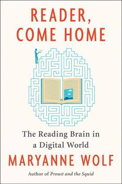 Reader-Come-Home-Maryanne-Wolf.jpg