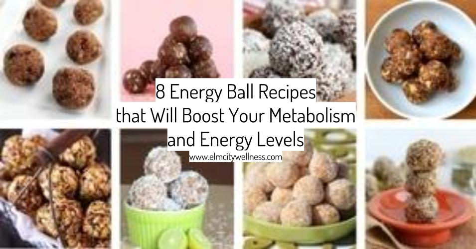 8 Energy Ball Recipes that Will Boost Your Metabolism and Energy Levels.jpg