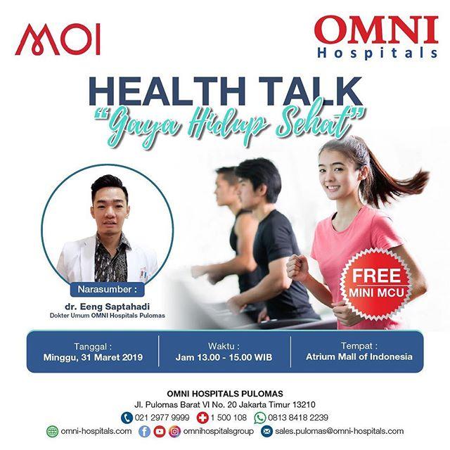 "Catat tanggalnya! Minggu, 31 Maret 2019 mulai pukul 13.00-15.00, akan diadakan Health Talk dari @omnihospitalsgroup dengan topik ""Gaya Hidup Sehat"". Datang dan saksikan dengan narasumber dr. Eeng Saptahadi, bertempat di Atrium Mall of Indonesia .  #moi #mallofindonesia #omnihospital #healthtalk"