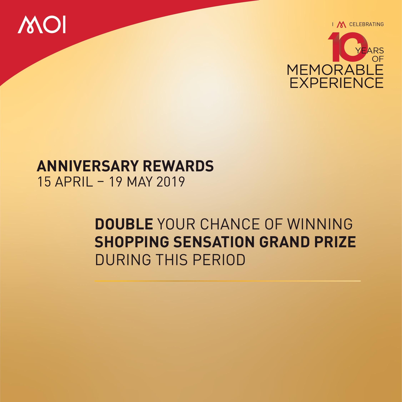 Anniversary rewards MOI