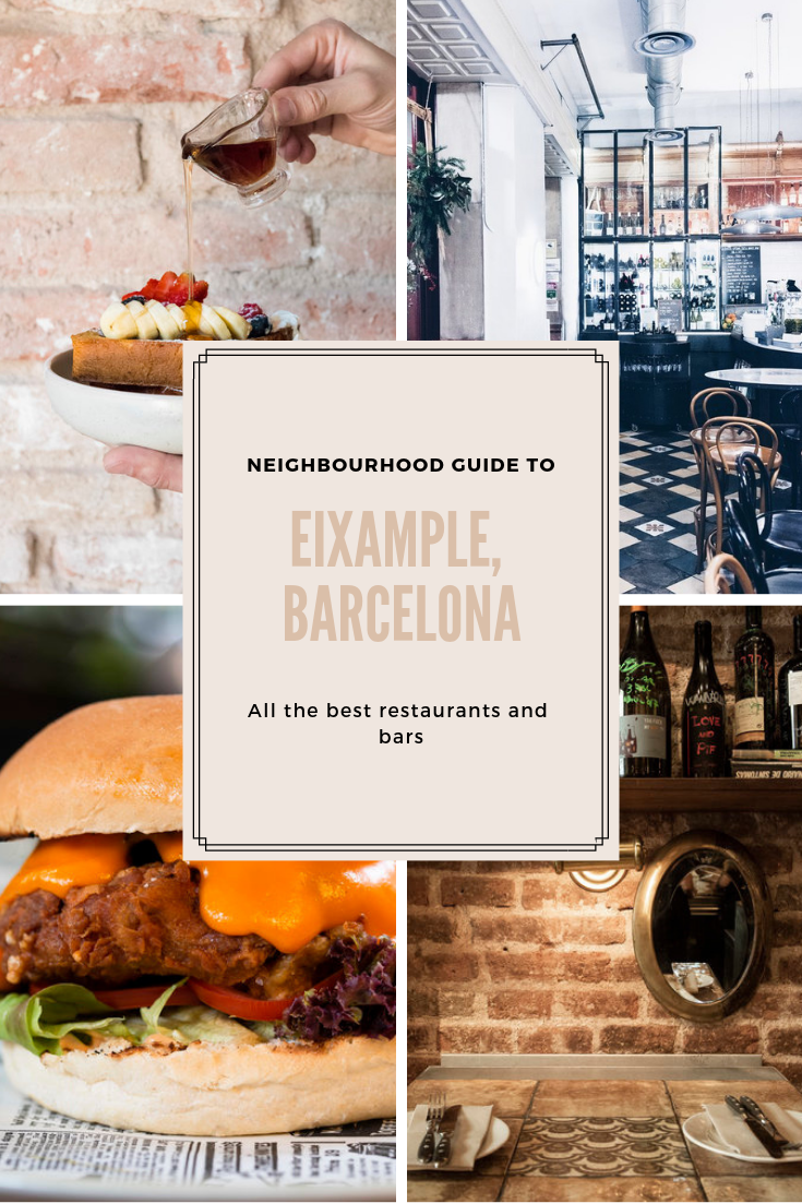 Eixample Neighborhood Guide Barcelona