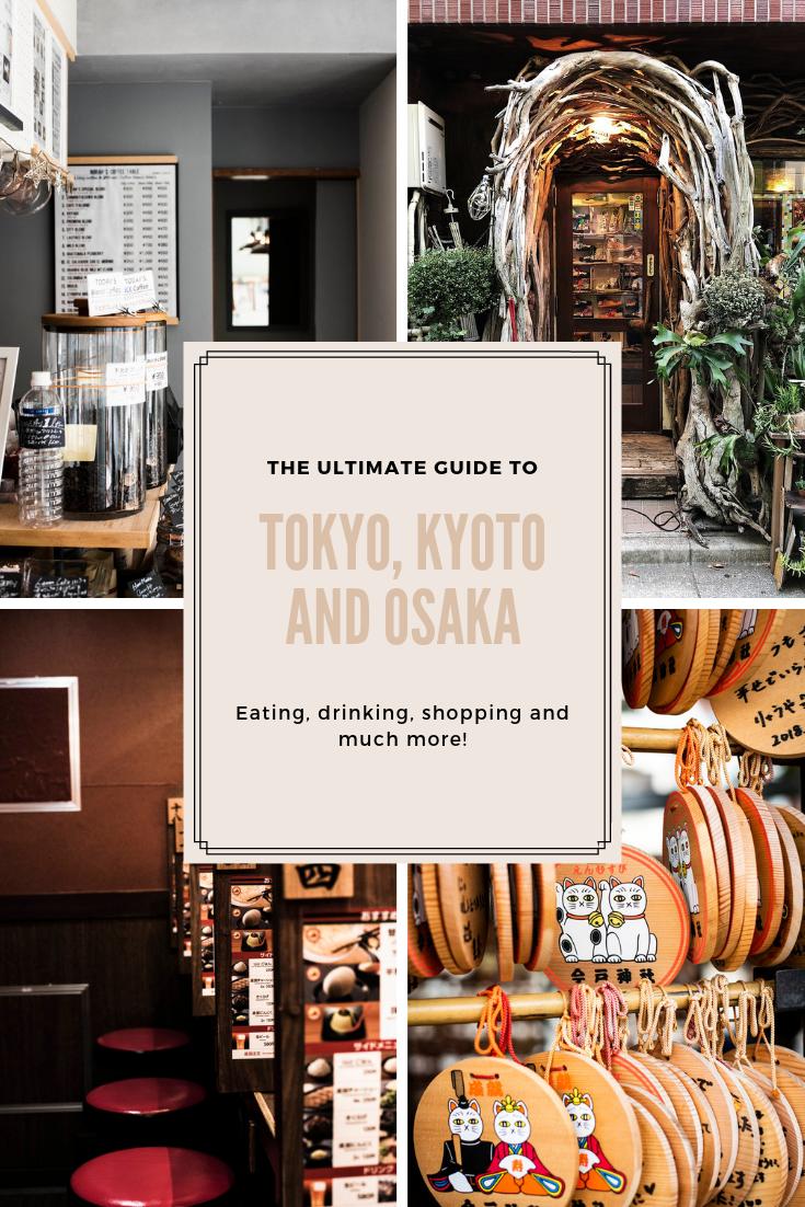 Ultimate Guide to Japan Tokyo Kyoto Osaka