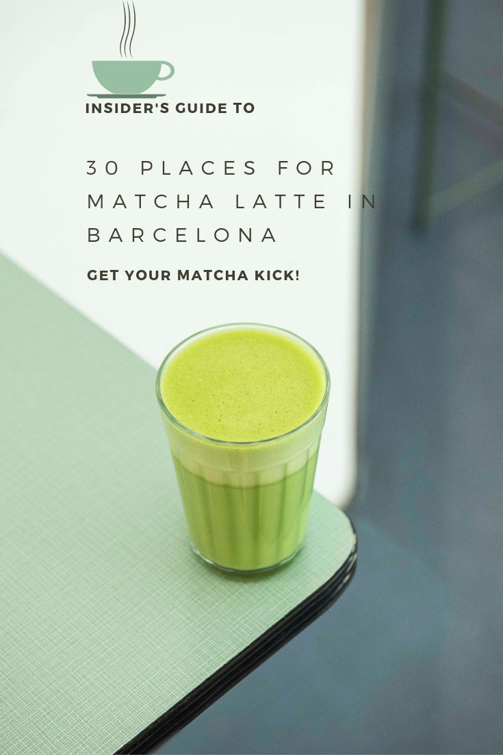 Best places for matcha latte in Barcelona