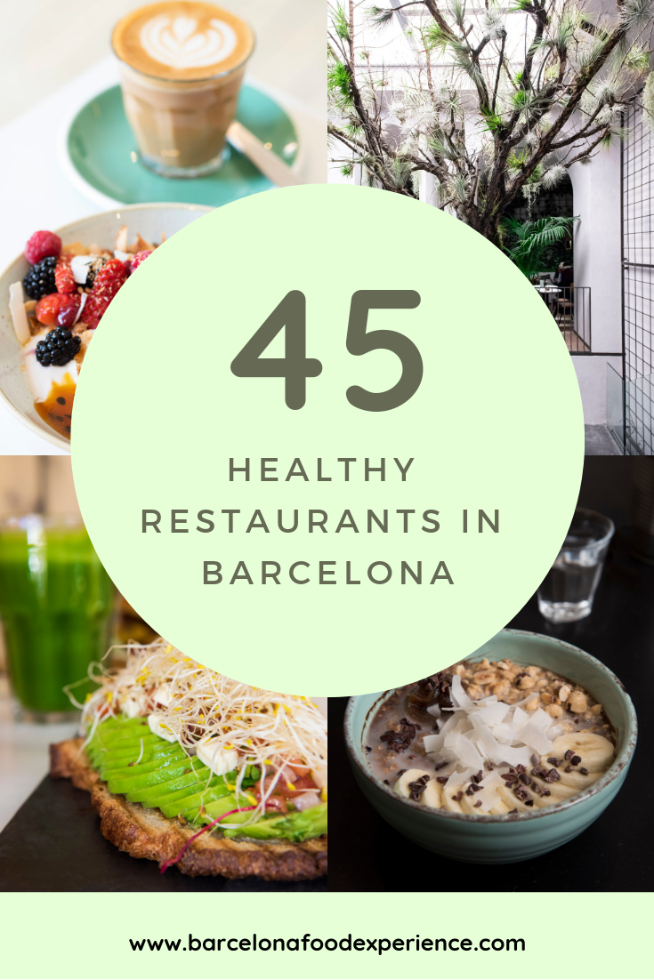 Best healthy restaurants in Barcelona Spain