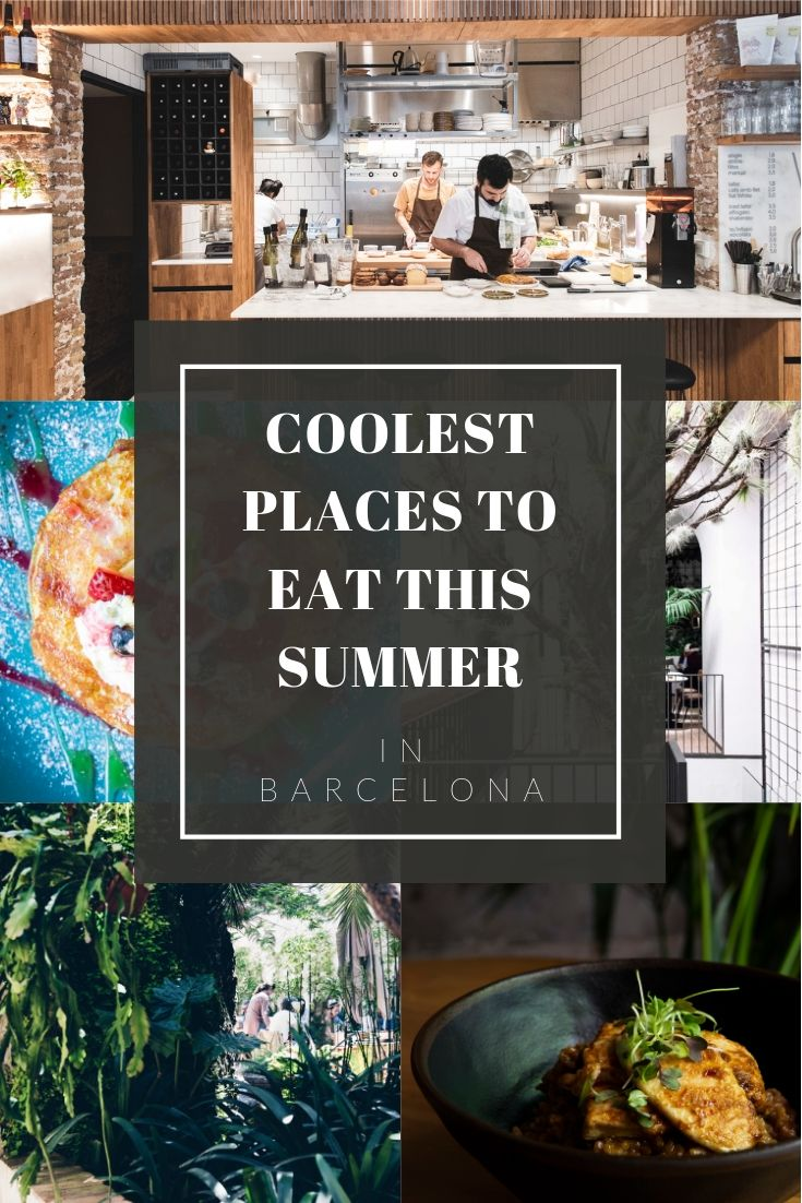 Coolest places to eat in Barcelona this summer