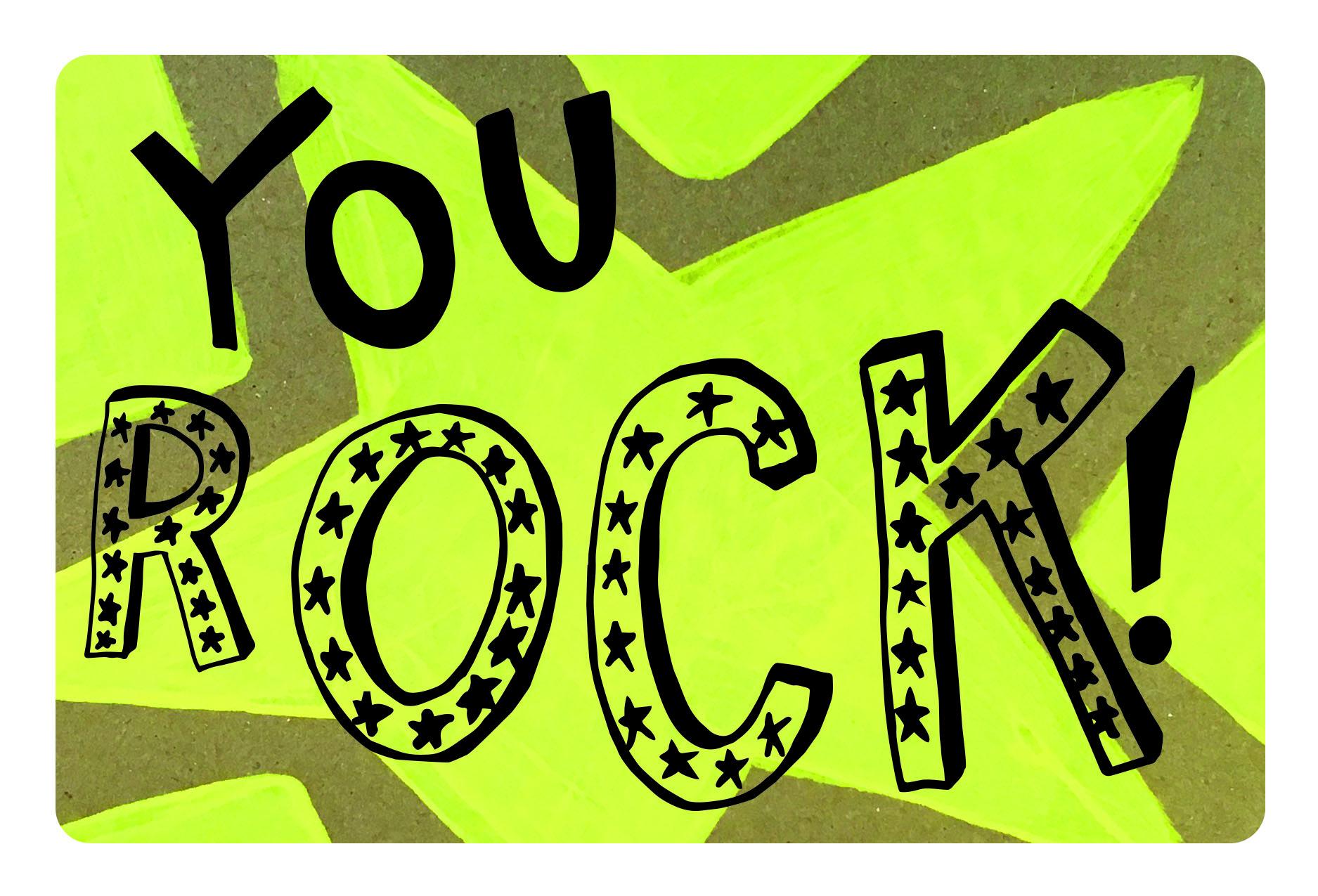 you rock.jpg