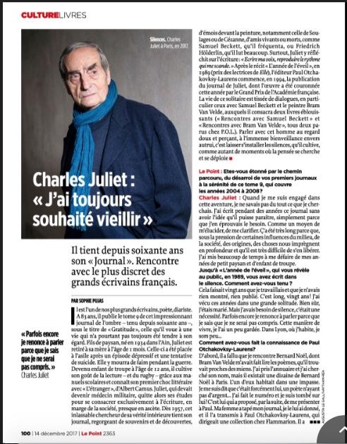 """Charles Juliet, Ecrivain. Pour son dernier livre """"Gratitude. Journal IX"""" aux édition P.O.L. Pour le Point. Décembre 2017"""