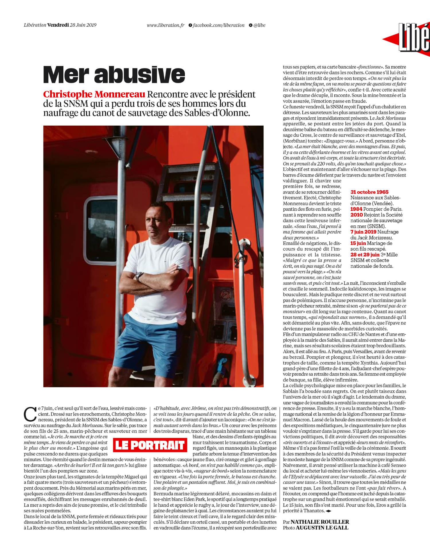 """Libération. 28 Juin 2019. Portrait de Christophe Monnereau, président de la SNSM des Sables d'Olonne et un des 4 rescapés du naugrage du """" Jack Morisseau"""" qui a fait naufrage en tentant de secourir un marin en détresse le 07 juin 2019."""