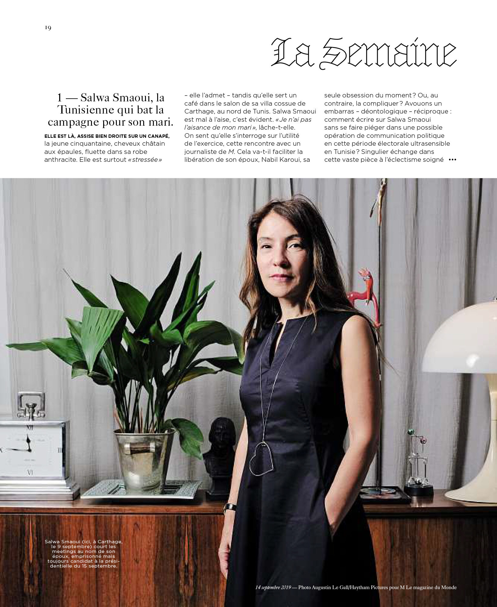 Salwa Smaoui, Nabil Karoui's wife, candidate in the early presidential elections in Tunisia and currently in pre-trial detention for tax evasion and money laundering, since 23 August 2019. For M le Magazine du Monde. Sept, 14, 2019.