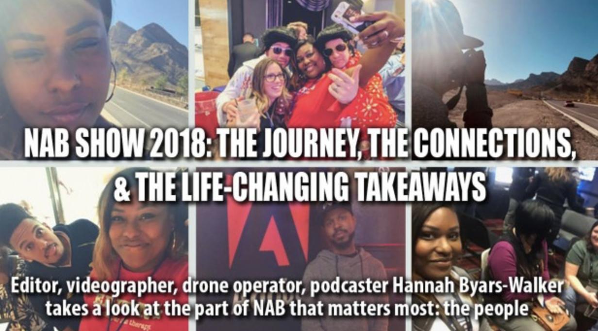 Hannah's NAB 2018 Recap - Read Hannah Byars' 2018 NAB Show recap on CreativeCOW.net.