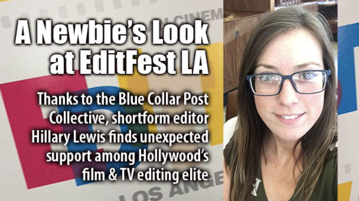 Hillary's EditFest Recap - Read Hillary Lewis' EditFest LA recap on CreativeCOW.net.
