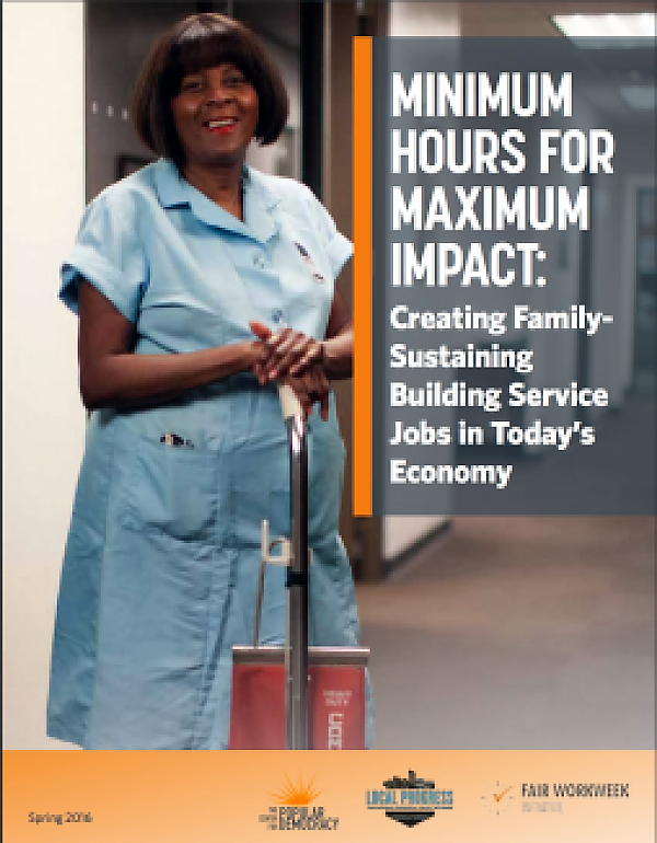 Minimum Hours for Maximum Impact: Creating Family-Sustaining Building Service Jobs in Today's Economy