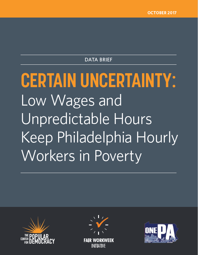 Certain Uncertainty: Low Wages and Unpredictable Hours Keep Philadelphia Hourly Workers in Pov