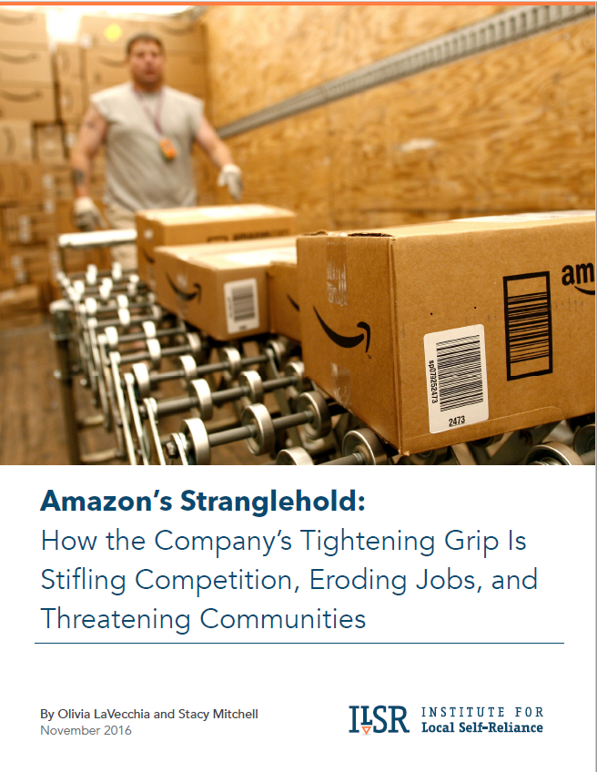 Amazon's Stranglehold: How the Company's Tightening Grip is Stifling Competition, Eroding Jobs, and Threatening Communities