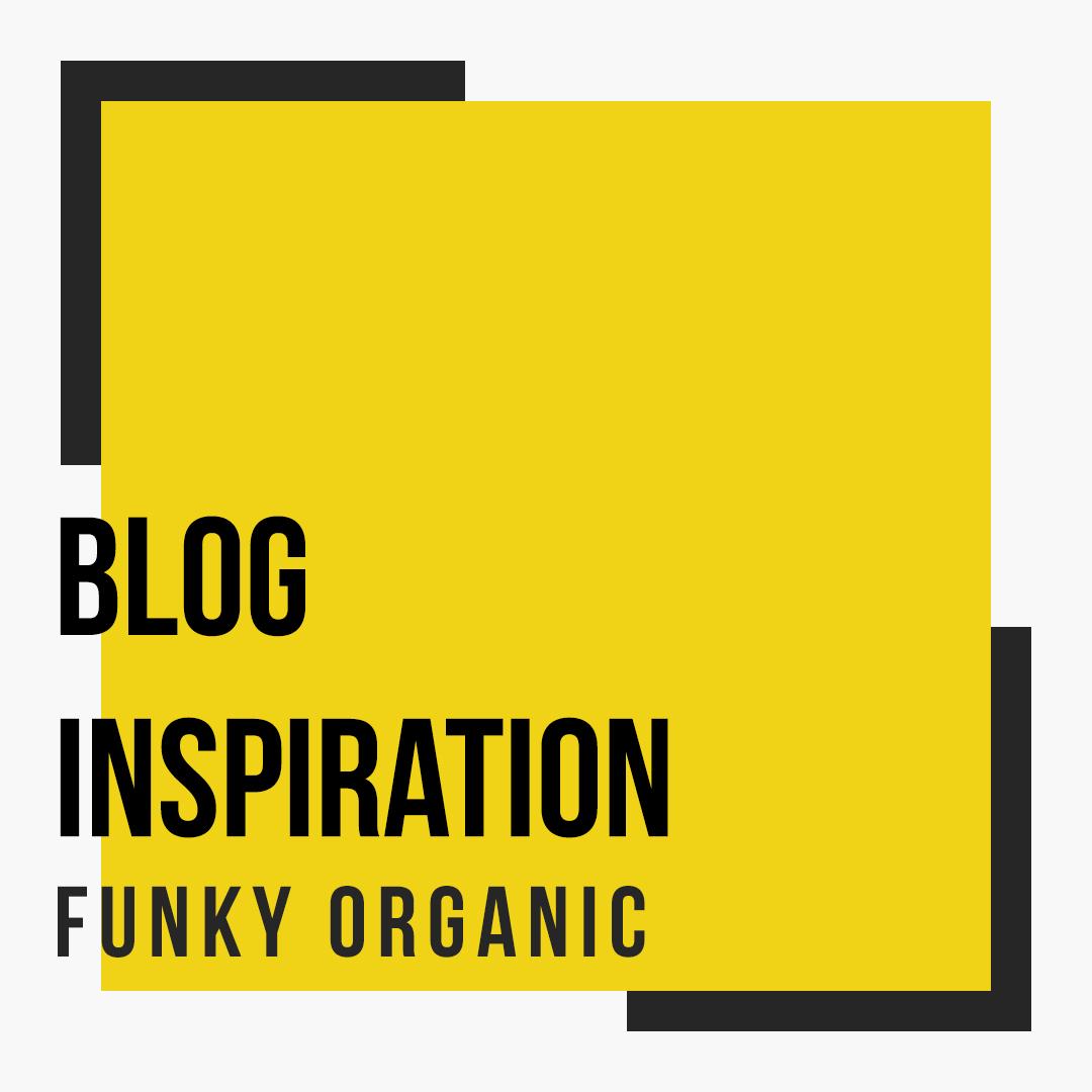 blog-inspiration-funky-organic.jpg