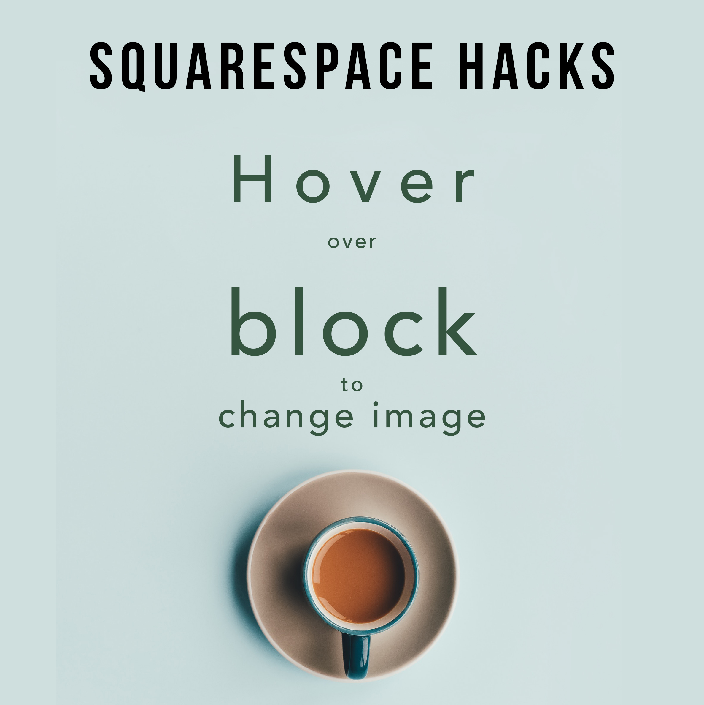 square-space-tips-hover-over-image.jpg