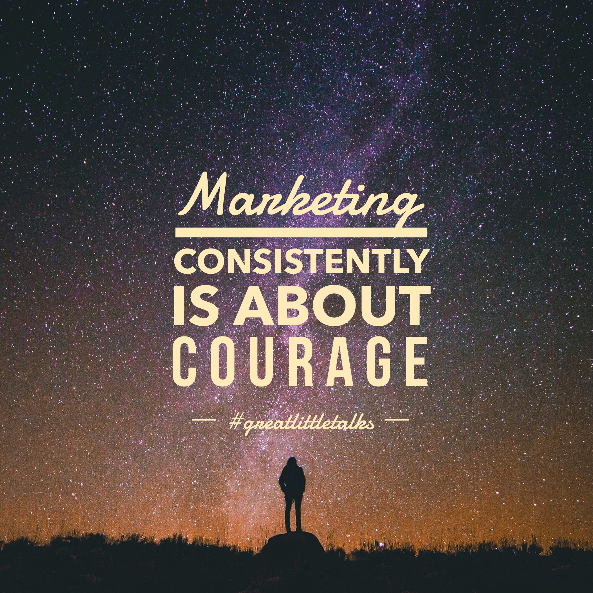 is marketing really About courage? by karin rozell of KarinRozell.com