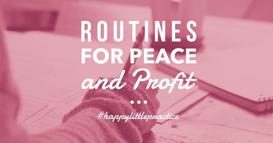 routinesforpeaceandprofit
