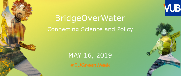 EUGreenWeek event - 'BridgeOverWater - Connecting Science and Policy'