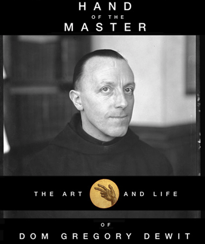 """Hand of the Master: The Art and Life of Dom Gregory De Wit"" - DVD - $20.00"