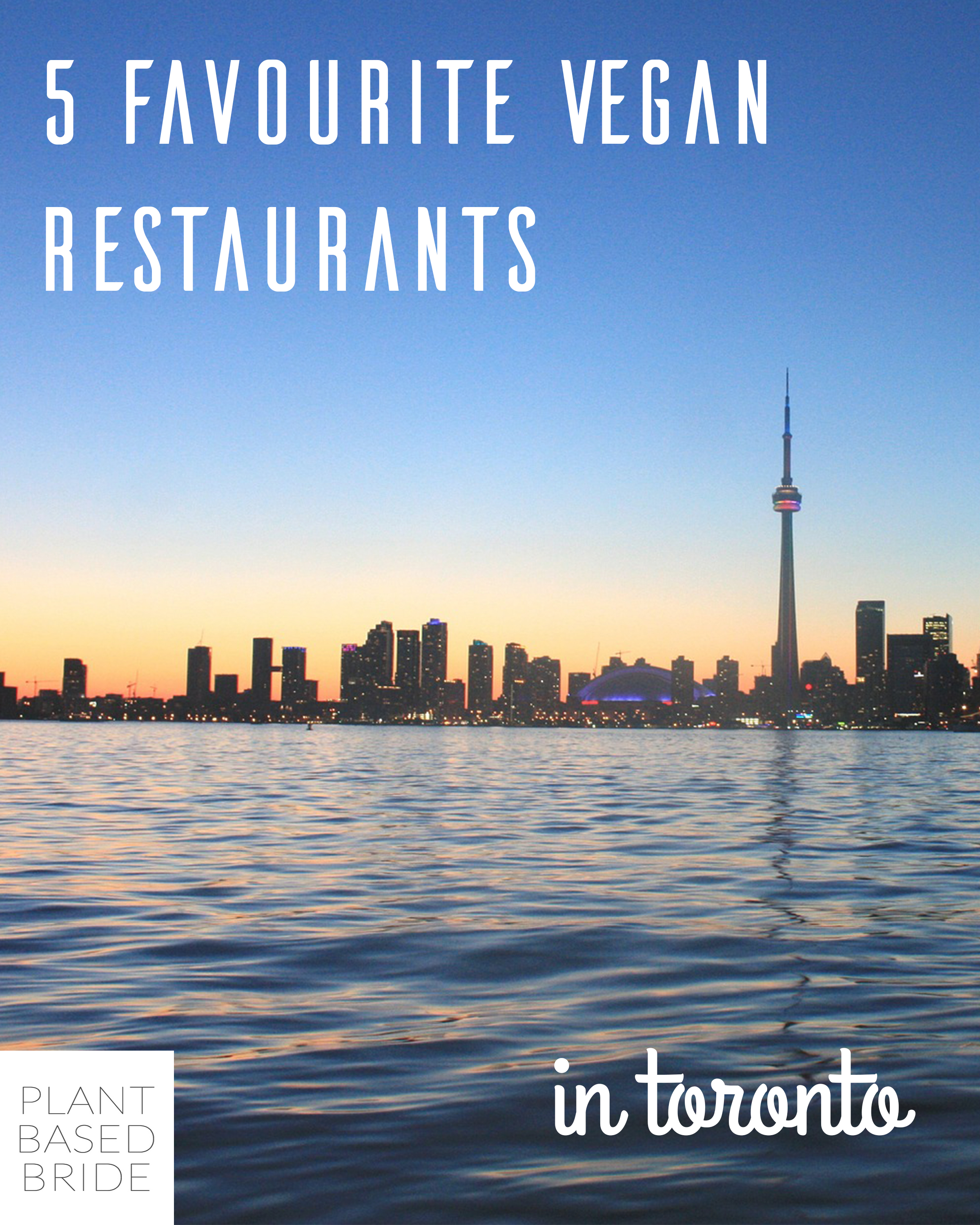Pin now, read next time you're in Toronto and looking for great restaurants to check out!  Plant Based Bride