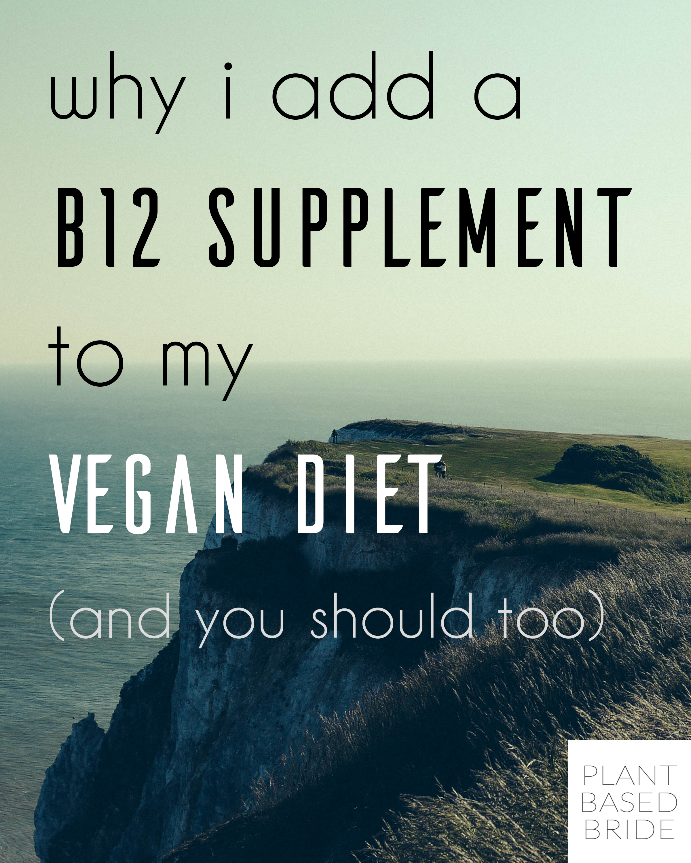 A very helpful article explaining what B12 is and why you need it.  Important for vegans and non vegans alike!  From plantbasedbride.com