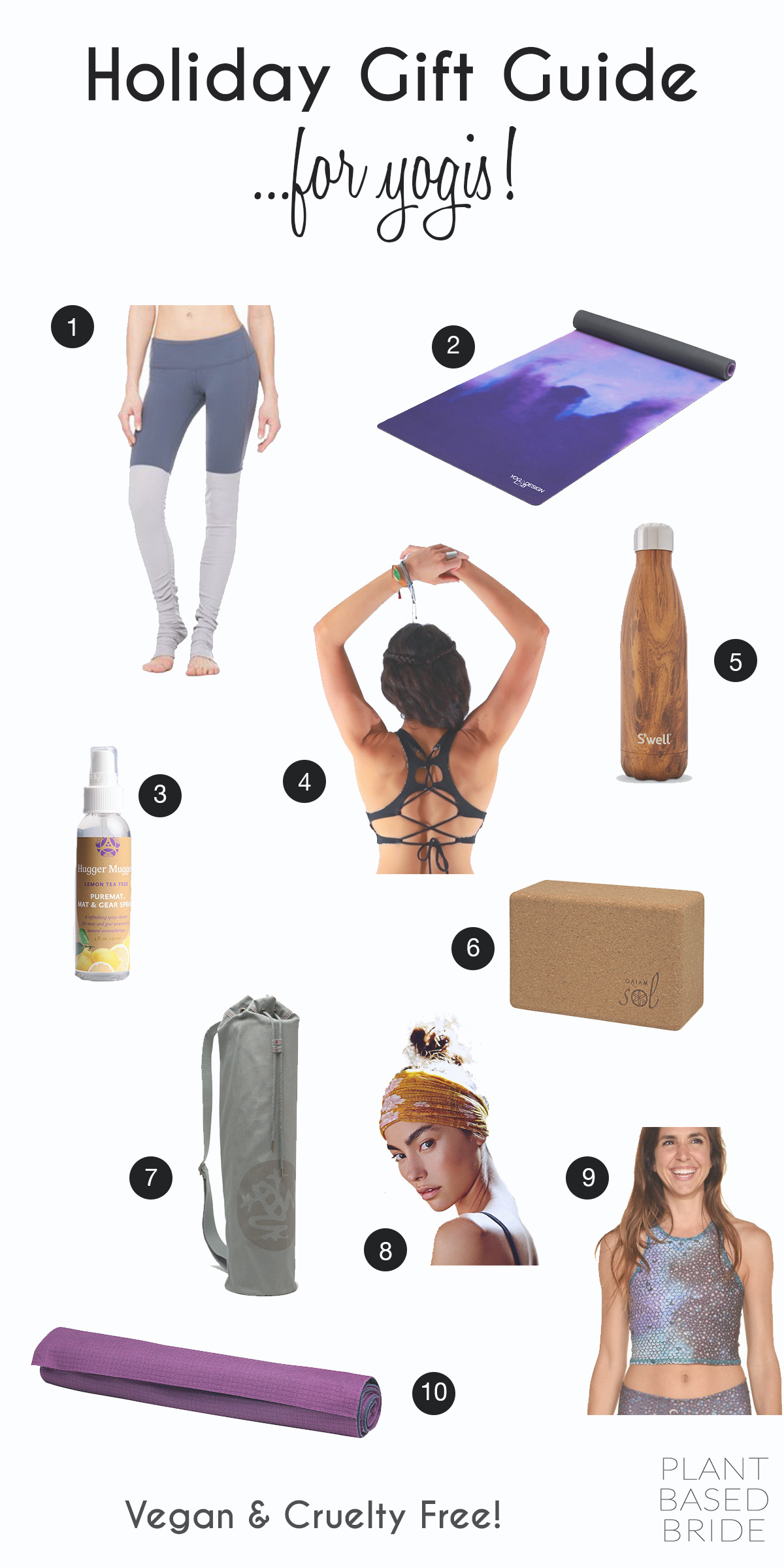Not sure what to get the yogi on your list this holiday season?  Check out my holiday gift guide for yogis and fitness junkies alike!  100% vegan and cruelty-free from plant based bride.