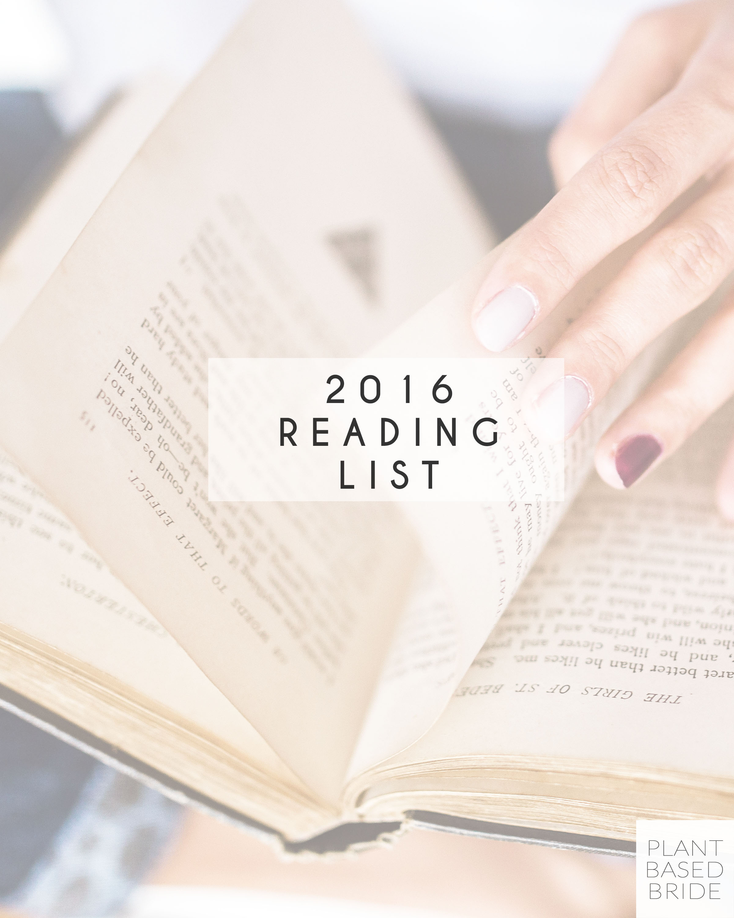 2016 Reading List from Plant Based Bride (and 2015's greatest gems!)