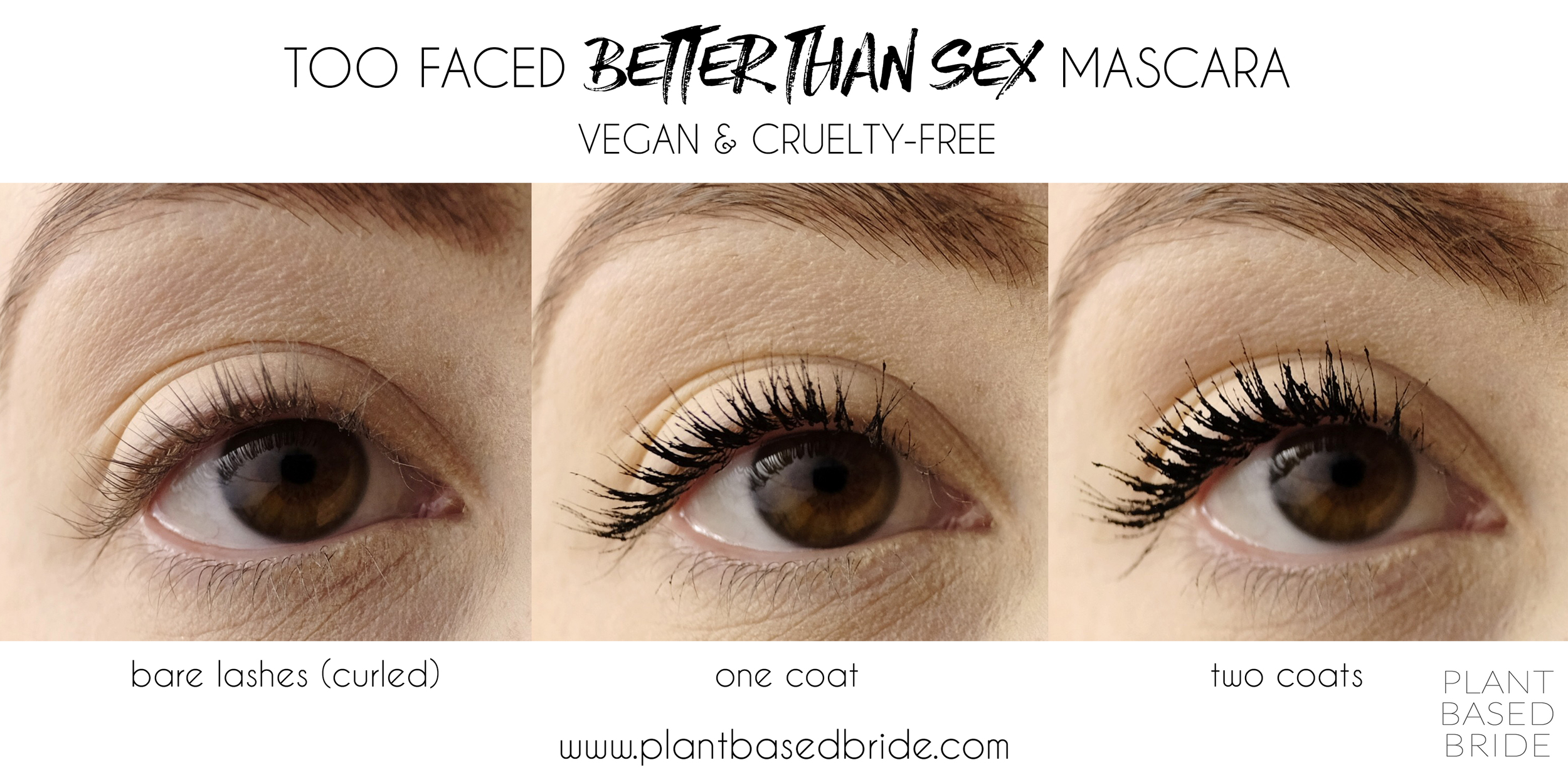 Too Faced Better Than Sex Mascara is Vegan and Cruelty-Free!  Read my review to learn if it's worth all of the hype. // Plant Based Bride