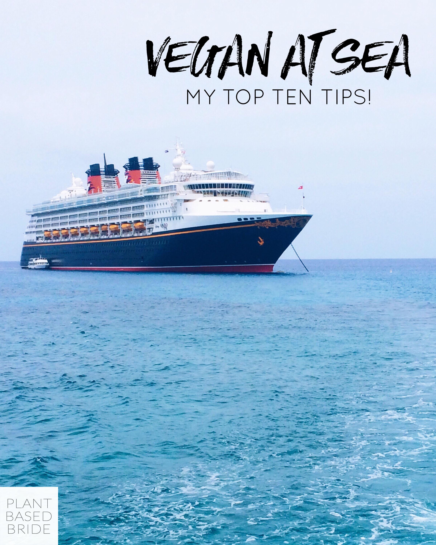 Vegan At Sea: My Top Ten Tips! // Plant Based Bride
