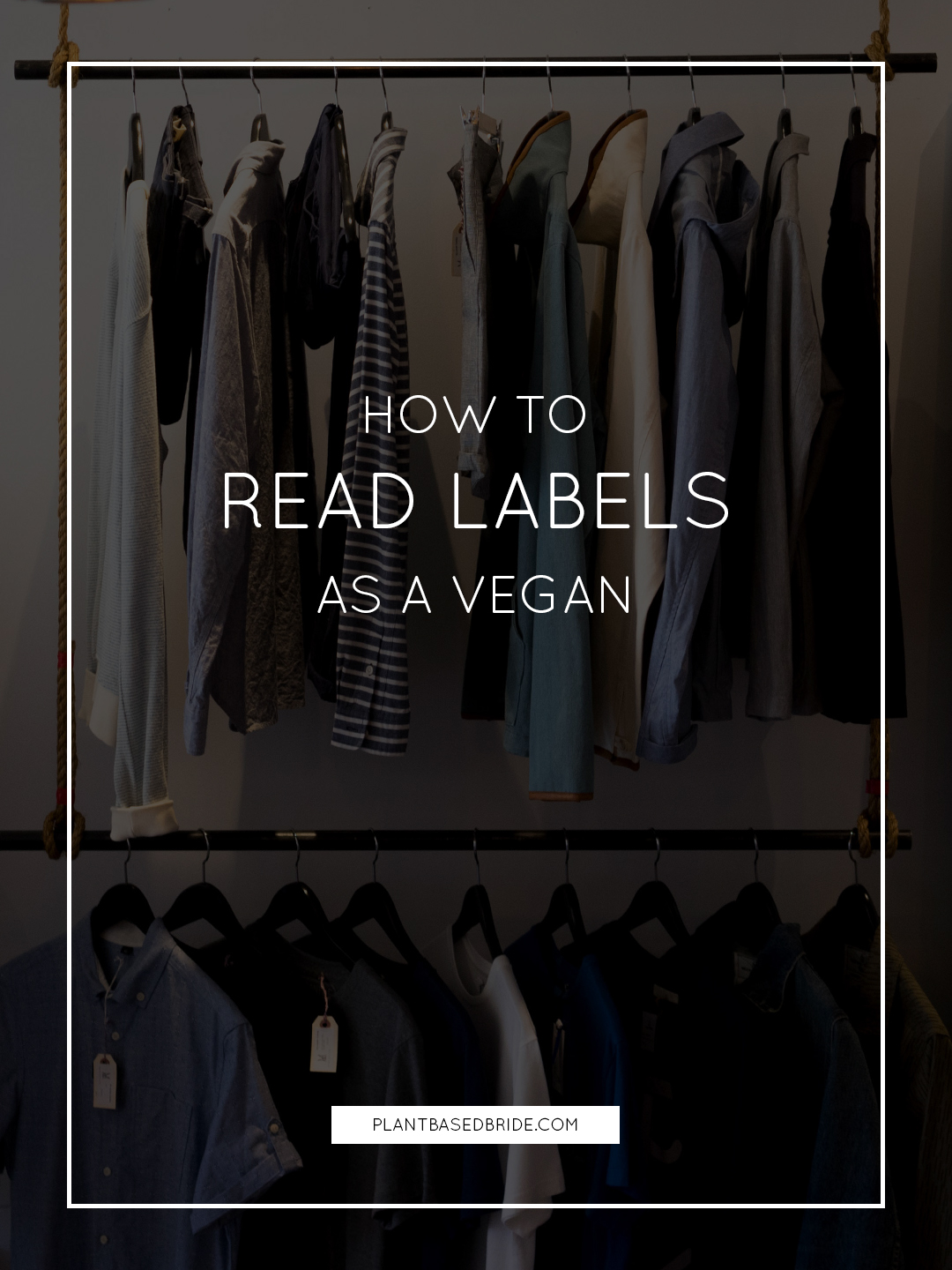 How To Read Labels As A Vegan // Plant Based Bride