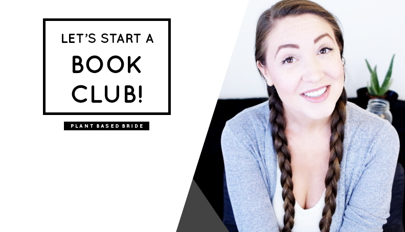 Let's Start A Book Club! // Plant Based Bride