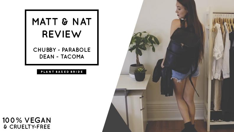 Matt & Nat Vegan Bag Review // Chubby - Parabole - Dean - Tacoma // Plant Based Bride