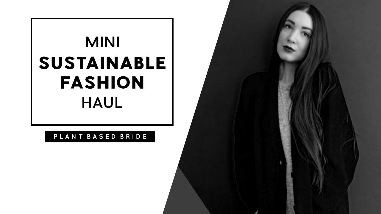 Mini Sustainable Fashion Haul from Field Study in Calgary, Alberta // Plant Based Bride