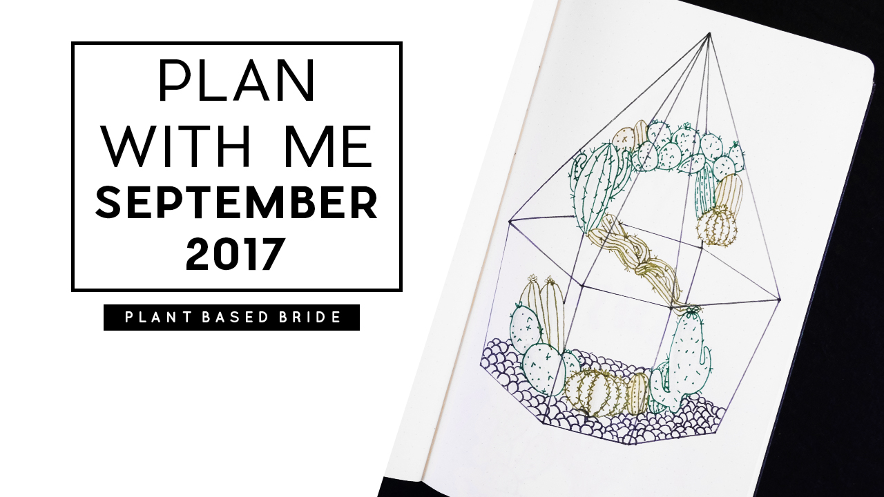 Plan With Me in my Bullet Journal: September 2017 // Plant Based Bride