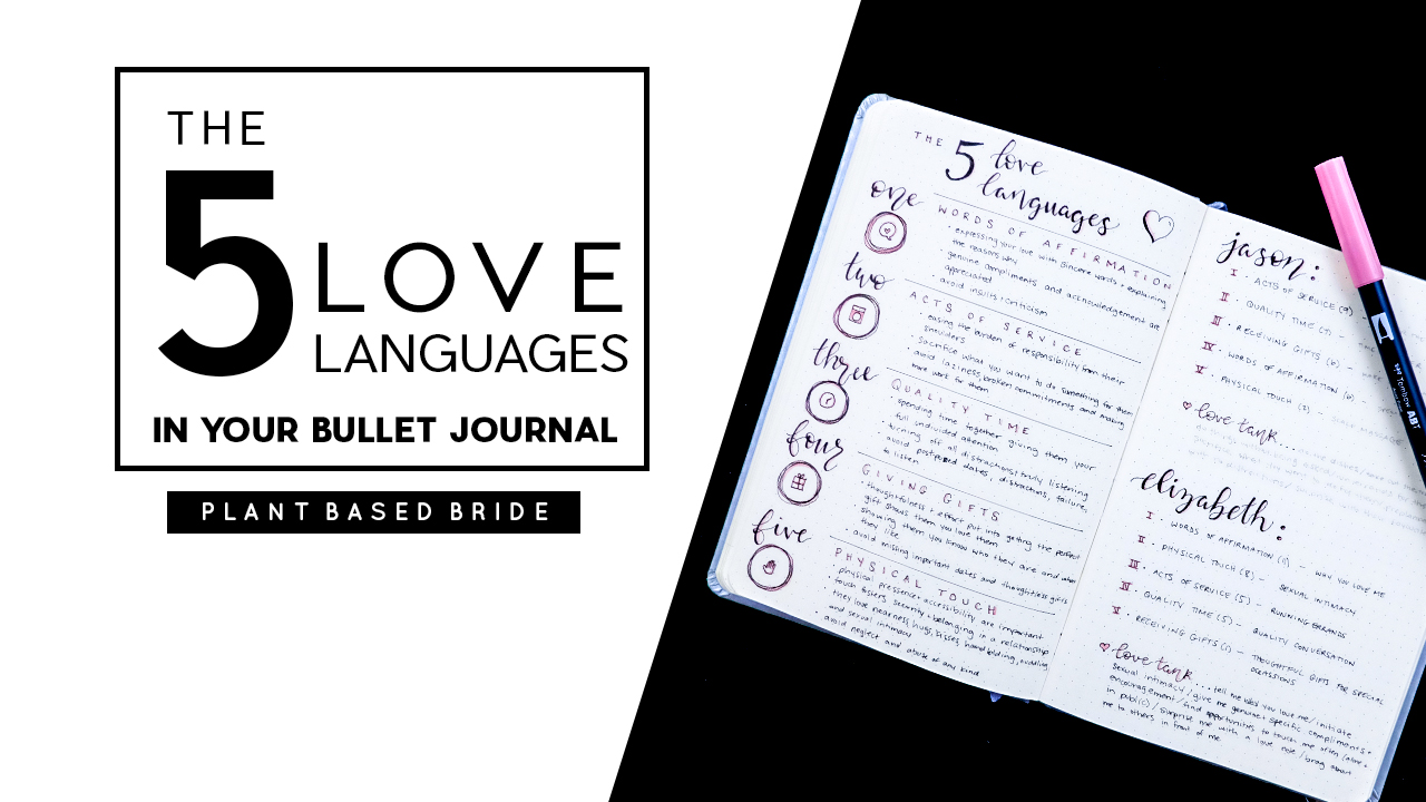 The 5 Love Languages Bullet Journal Spread // Plant Based Bride