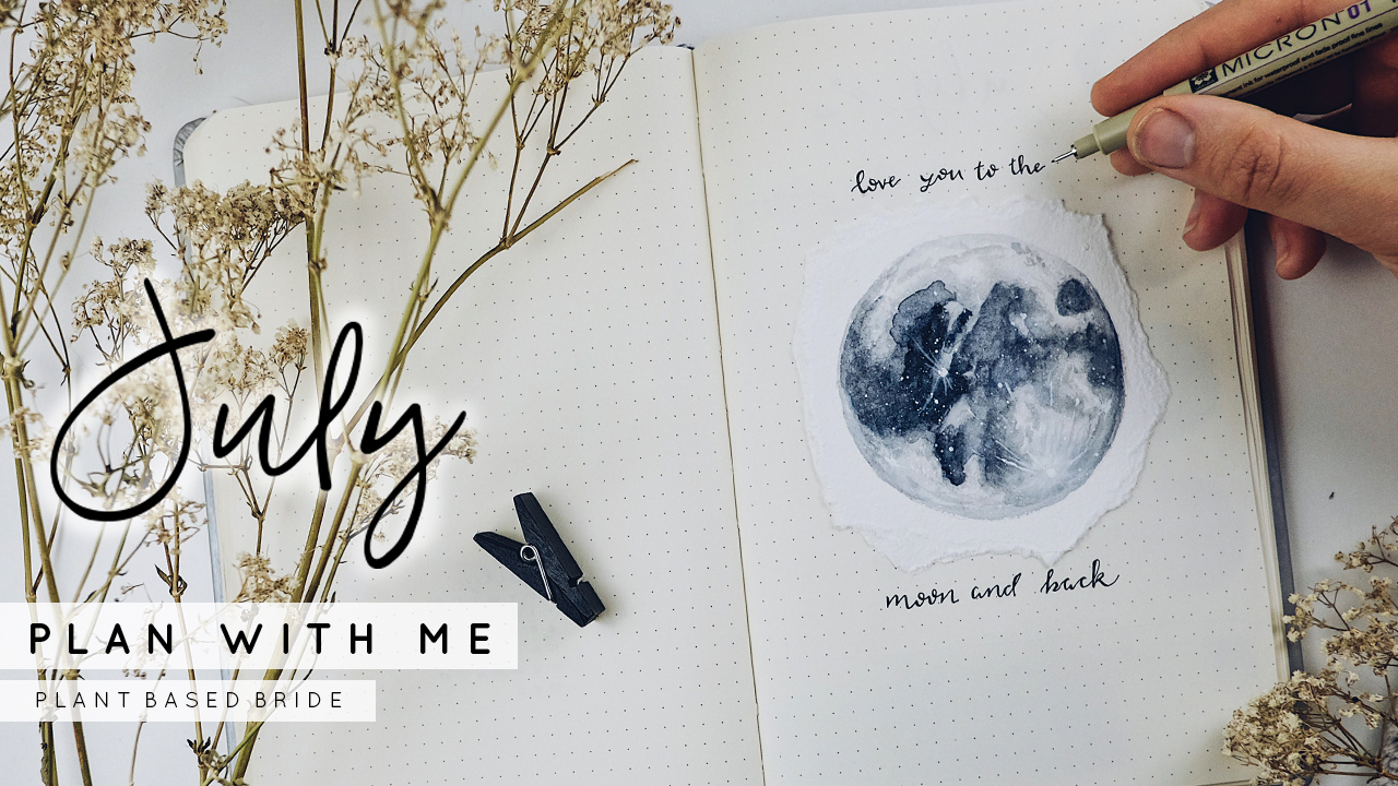Plan With Me July 2018 Bullet Journal Set Up (Watercolour Moon Theme) // Plant Based Bride