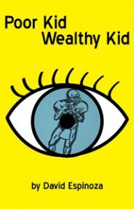 Poor Kid, Wealthy Kid