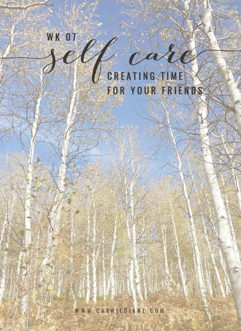 07-creating-time-for-your-friends-for-self-care-01.jpg