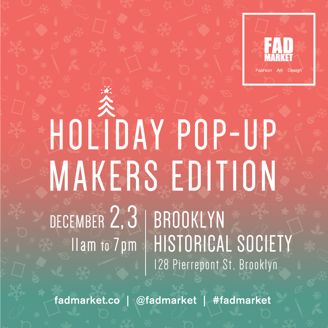 FAD_holiday_IG_December2,3_brooklyn_market.jpg