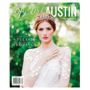 2018 Fall / Winter Brides of Austin Issue