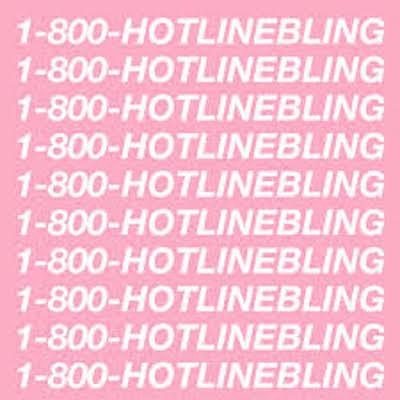 hotline bling.jpg